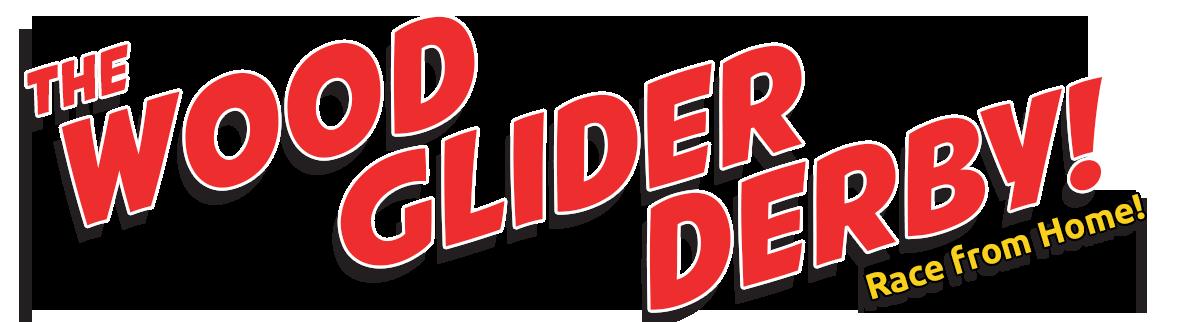 Wood Glider Derby